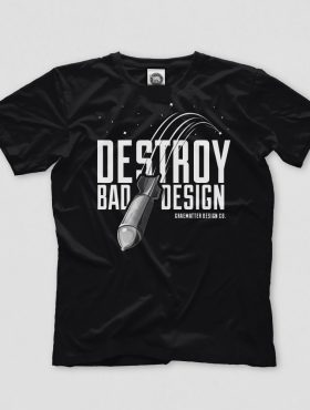 GRAEMATTER Destroy Bad Design Tshirt
